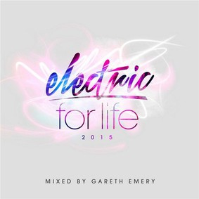Gareth Emery - Electric For Life 2015