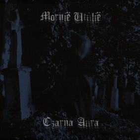 Mornië Utúlië - Czarna Aura