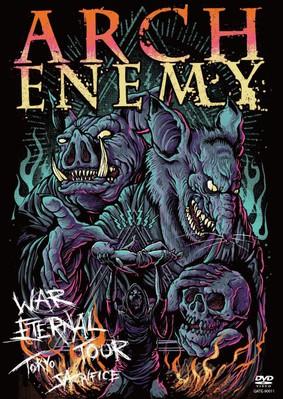 Arch Enemy - War Eternal Tour: Tokyo Sacrifice [DVD]