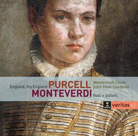 Monteverdi Choir, English Baroque Soloists - Balli e Baletti / England, My England: The Story Of Henry Purcell