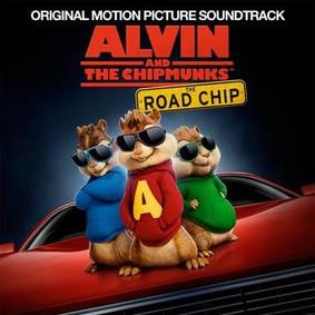 Various Artists - Alvin i wiewiórki: Wielka wyprawa / Various Artists - Alvin And The Chipmunks: The Road Chip (Alvin i Wiewiórki - Wielka wyprawa)