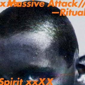 Massive Attack - Ritual Spirit [EP]