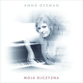 Anna German - Moja Ojczyzna