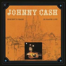 Johnny Cash - Koncert V Praze: In Prague - Live