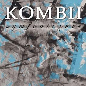 Kombii - Symfonicznie