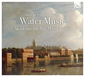 Akademie für Alte Musik Berlin - Handel: Water Music