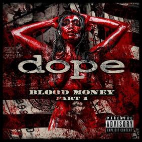 Dope - Blood Money Part 1 (2016)