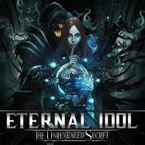 Eternal Idol - The Unrevealed Secret (2016)