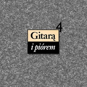 Various Artists - Gitarą i piórem. Volume 4