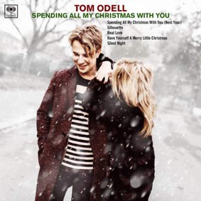 Tom Odell - Spending All My Christmas with You [EP]