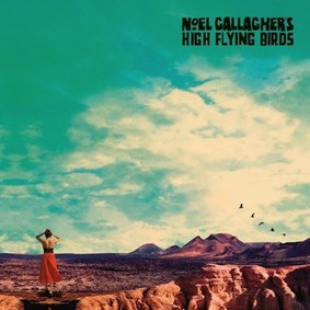 Noel Gallagher's High Flying Birds - Who Built The Moon?