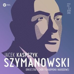 Jacek Kaspszyk - Szymanowski