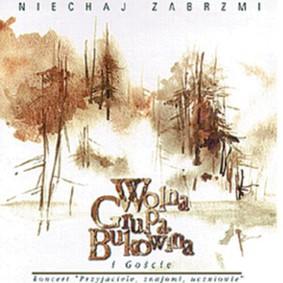 Wolna Grupa Bukowina - Niechaj Zabrzmi [Reedycja]