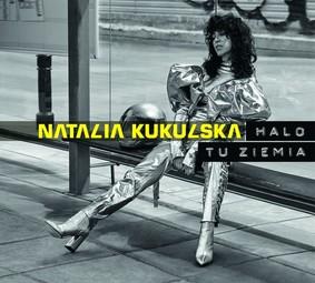 Natalia Kukulska - Halo tu ziemia!