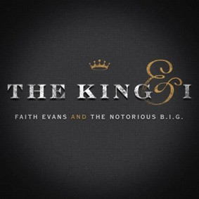 Faith Evans, The Notorious B.I.G. - The King And I