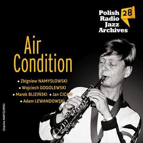 Various Artists - Polish Radio Jazz Archives. Volume 28: Air Condition