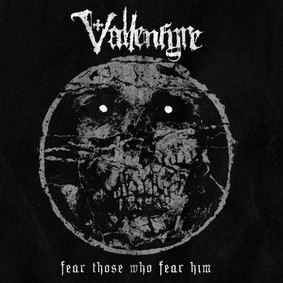 Vallenfyre - Fear Those Who Fear Him