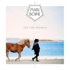 Mari Boine - See The Woman