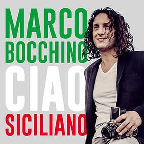 Marco Bocchino - Ciao Siciliano