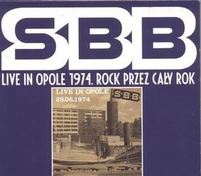 SBB - Live in Opole 1974 - Rock przez cały rok