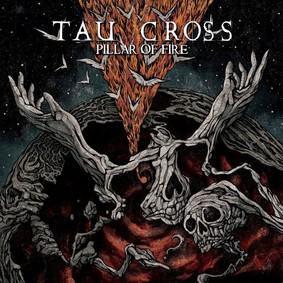 Tau Cross - Pillar Of Fire