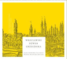 Various Artists - Wrocławski dzwon Grzesznika