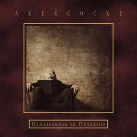 Akercocke - Renaissance In Extremis
