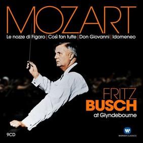 Fritz Busch - Mozart: Le nozze di Figaro, Così fan tutte, Don Giovanni, Idomeneo - Fritz Busch at Glyndebourne