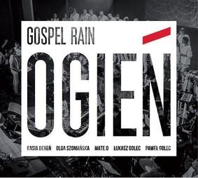 Gospel Rain - Ogień