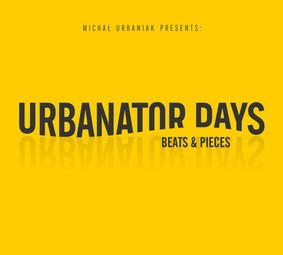 Urbanator Days - Beats & Pieces