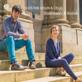 Anna Maria Staśkiewicz, Bartosz Koziak - Duos For Violin & Cello