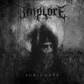 Implore - Subjugate