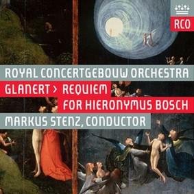 Markus Stenz - Detlev Glanert: Requiem for Hieronymus Bosch