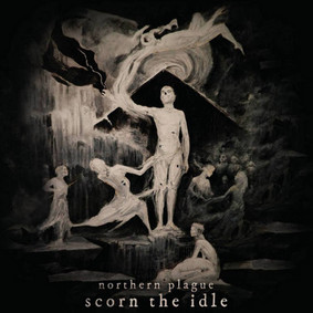 Northern Plague - Scorn The Idle