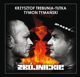 Tymon Tymański - Zbójnickie
