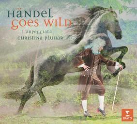 Christina Pluhar - Handel Goes Wild