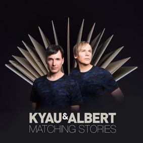 Kyau & Albert - Matching Stories