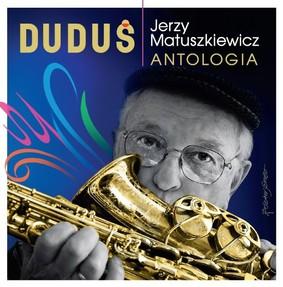 Jerzy Matuszkiewicz - Antologia