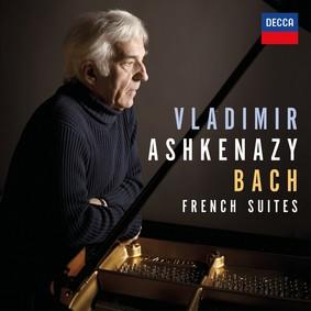 Vladimir Ashkenazy - Ashkenazy V Bach French Suites
