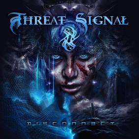 Threat Signal - Disconnect
