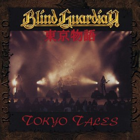 Blind Guardian - Tokyo Tales (remastered 2017)