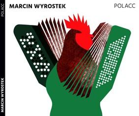 Marcin Wyrostek - Polacc