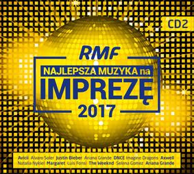 Various Artists - RMF Najlepsza muzyka na imprezę 2017