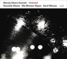 Maciej Obara Quartet - Unloved