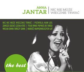 Anna Jantar - The Best: Nic nie może wiecznie trwać