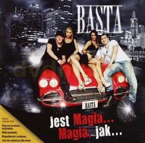 Basta - Jest Magia... Magia, jak...