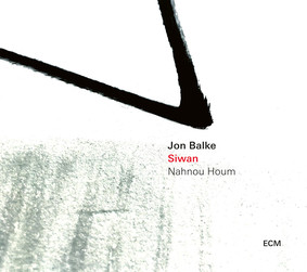 Jon Balke, Siwan - Nahnou Houm