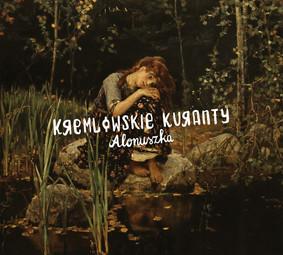 Kremlowskie Kuranty - Alonuszka