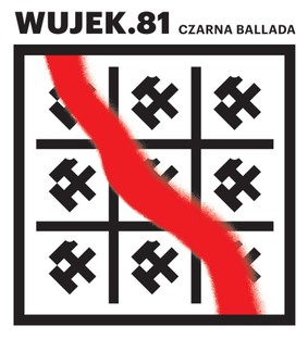 Miuosh - Wujek.81 Czarna ballada