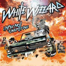 White Wizzard - Infernal Overdrive